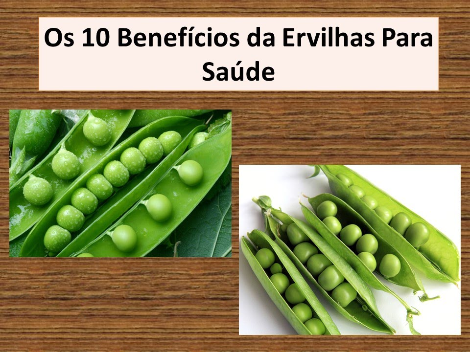 Os Benefícios da Ervilha 4