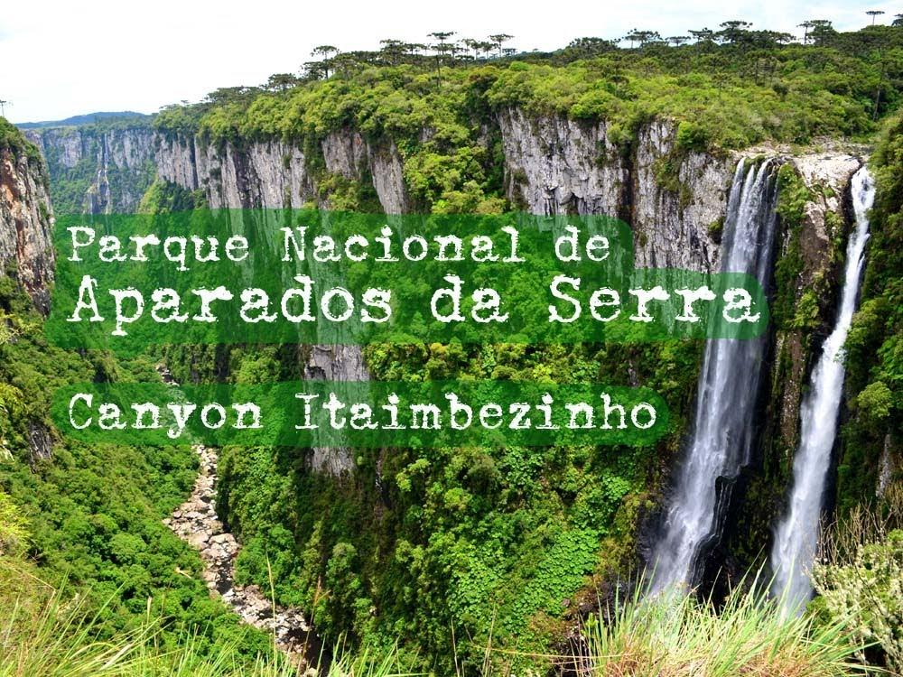Parque Nacional dos Aparados da Serra 4
